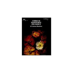 Bastien - Corso di Pianoforte Per Adulti Livello 2 WP33I