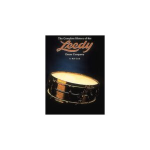 The Complete History of The Leedy Drum Company R.Cook