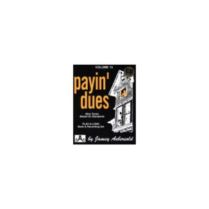 Aebersold Jamey - Vol.15 - PAYIN' DUES + CD