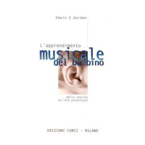 L'Apprendimento Musicale Del Bambino EC11433 E.E.Gordon
